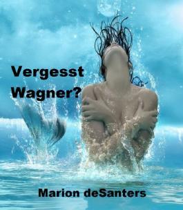 Vergesst Wagner? - Teil 1