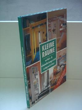 Verlagsredaktion: Kleine Räume - schön & abwechslungsreich eingerichtet