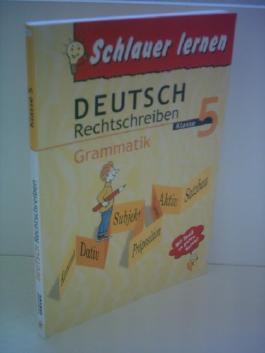 Verlagsredaktion: Schlauer Lernen - Deutsch Rechtschreibung Grammatik Klasse 5