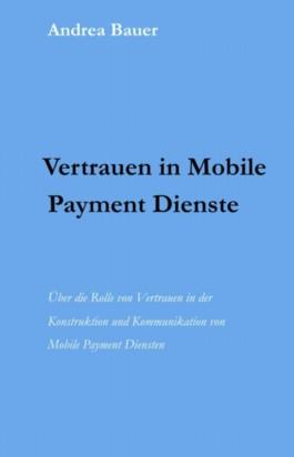 Vertrauen in Mobile Payment Dienste