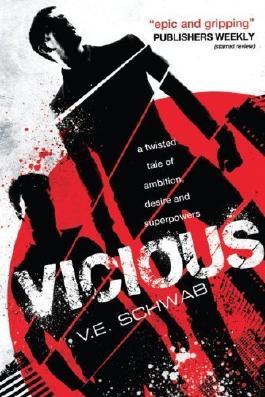 Vicious by V. E. Schwab (2014) Paperback