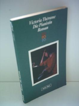 Victoria Thérame: Die Pianistin