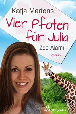 Vier Pfoten für Julia: Zoo-Alarm!