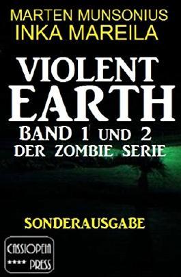 Violent Earth, Band 1 und 2  der Zombie-Serie (Sonderausgabe)