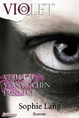Violet  - Verletzt & Versprochen & Erinnert