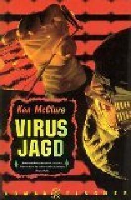 Virusjagd : Roman. Fischer 12242 ; 3596122422 Aus dem Engl. von Werner Peterich,