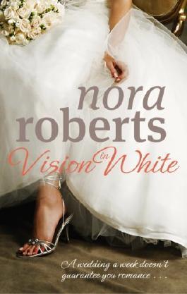 Vision In White: Number 1 in series (Bride Quartet)