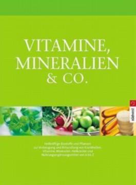 Vitamine, Mineralien & Co.