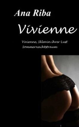 Vivienne, Sklavin ihrer Lust