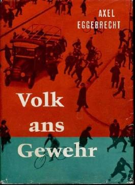 Volk ans Gewehr , Chronik eines Berliner Hauses 1930-1934