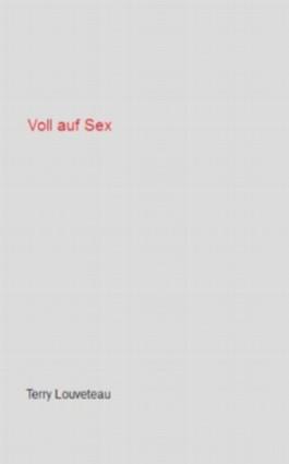 Voll auf Sex