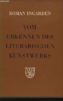 Vom Erkennen des literarischen Kunstwerks