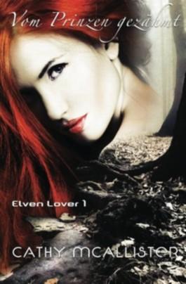 Vom Prinzen gezähmt: 1 (Elven Lover)