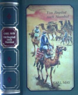 Von Bagdad nach Stambul. [398 S. ; 8 Hardcover/Pappeinband]