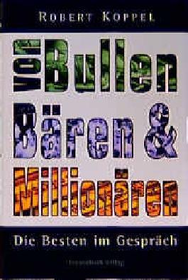 Von Bullen, Bären & Millionären