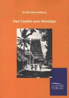 Von Ceylon zum Himalaja