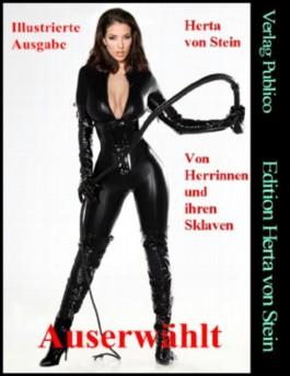 Von Herrinnen und ihren Sklaven (Illustrierte Ausgabe