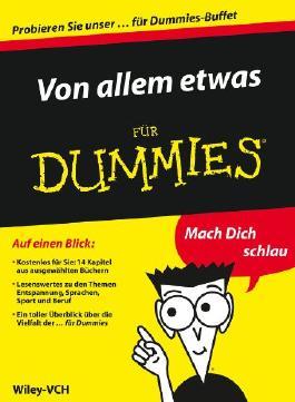 Von allem etwas für Dummies - Auszuge aus 14 ebooks fur Dummies (Für Dummies)