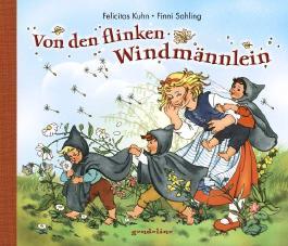 Von den flinken Windmännlein