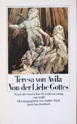 Von der Liebe Gottes. Nach der deutschen Erstübersetzung von 1649.