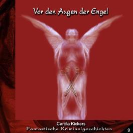 Vor den Augen der Engel (Fantastische Kriminalgeschichten 9)