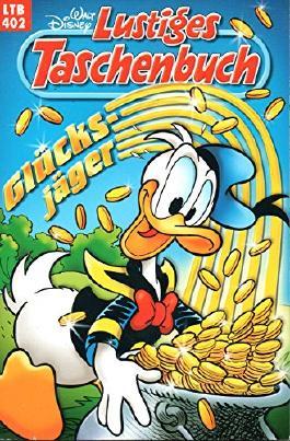 """WALT DISNEY Lustiges Taschenbuch (LTB) # 402: DONALD DUCK in """"Glücksjäger"""""""