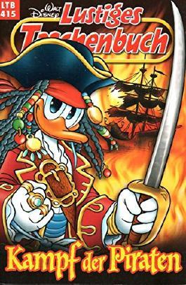 """WALT DISNEY Lustiges Taschenbuch (LTB) # 415: DONALD DUCK in """"Kampf der Piraten"""""""