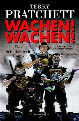 Wachen! Wachen!: Der Scheibenwelt-Comic: Ein Scheibenwelt-Comic von Terry Pratchett Ausgabe 1. Auflage (2001)