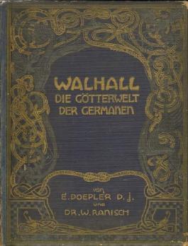 Walhall. Die Götterwelt der Germanen.