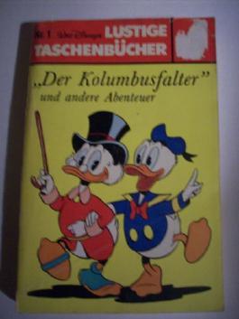 Walt Disneys LUSTIGE TASCHENBÜCHER Nr. 1, Der Kolumbusfalter (Coverpreis 4,50DM HLN 44) 1977