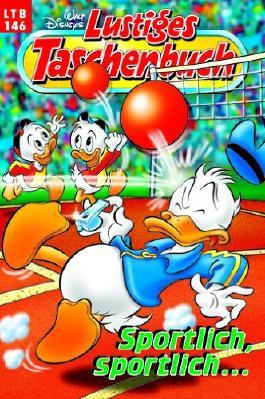 Walt Disneys Lustiges Taschenbuch LTB 146 Sportlich, sportlich