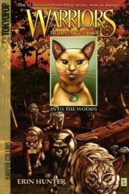 Warriors: Tigerstar and Sasha: into the Woods No. 1 (Warriors (TokyoPop)) by Hunter, Erin, Hudson, Don ( 2008 )