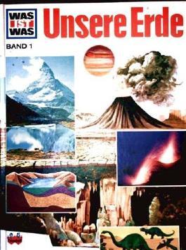 Was ist was, Band 1: Unsere Erde