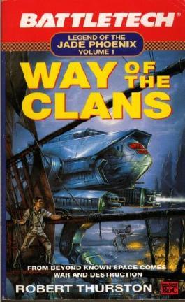Way of the Clans: Legend of the Jade Phoenix Vol 1 (Battletech)