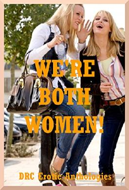 We're Both Women! Five First Lesbian Sex Erotica Stories