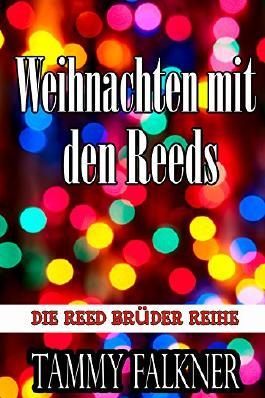 Weihnachten mit den Reeds (Die Reed Brüder Reihe)