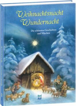 Weihnachtsnacht - Wundernacht
