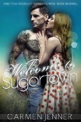 Welcome to Sugartown (Greetings From Sugartown Book 1)
