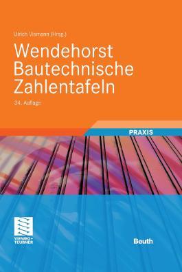 Wendehorst - Bautechnische Zahlentafeln