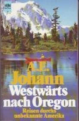 Westwärts nach Oregon