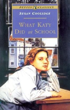 What Katy Did at School (Puffin Classics)