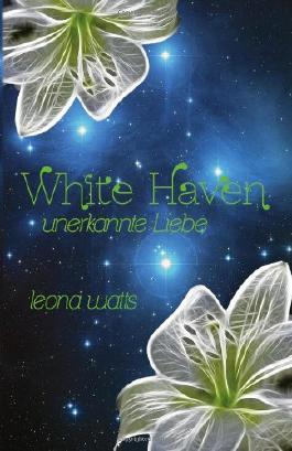 White Haven: Unerkannte Liebe