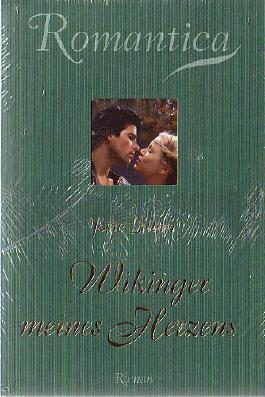 Wikinger meines Herzens (Romantica Sammler Edition)