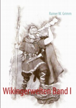 Wikingerwelten Band I