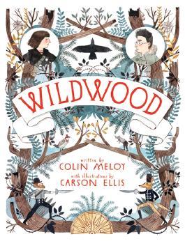 Wildwood - The Wildwood Chronicles 1