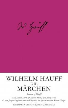 Wilhelm Hauff: Die Märchen