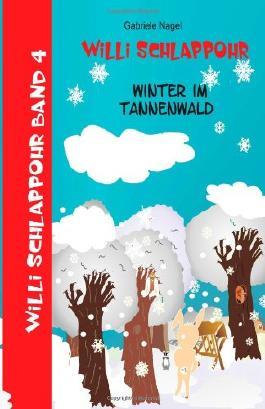 Willi Schlappohr: Winter im Tannenwald: 4