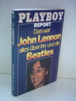 William F. Spencer: Das war John Lennon alles über ihn und die Beatles