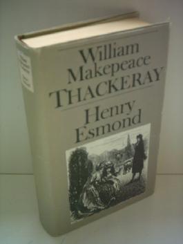 William Makepeace Thackeray: Henry Esmond
