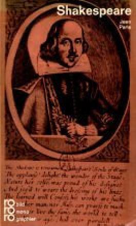 William Shakespeare. In Selbstzeugnissen und Bilddokumenten